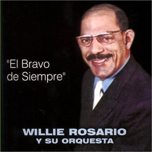 Willie Rosario - El Bravo De Siempre - Zortam Music