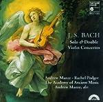 Bach: Solo & Double Violin Concertos...