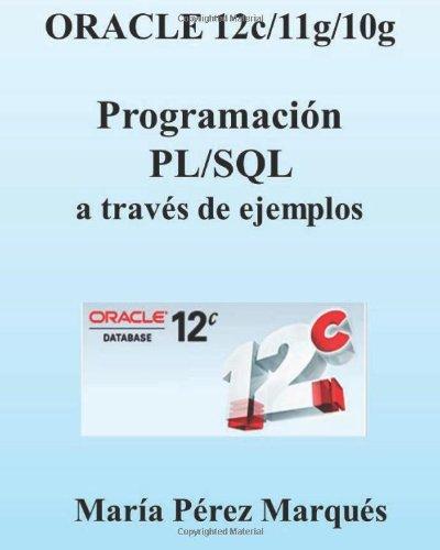 oracle-12c-11g-10g-programacion-pl-sql-a-traves-de-ejemplos