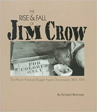 The Rise & Fall of Jim Crow (Social Studies, History of the United States Series)