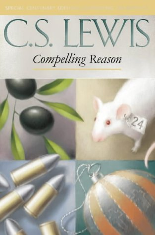 Compelling Reason: Essays on Ethics and Theology PDF