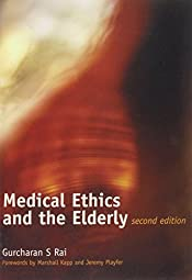 Medical Ethics and the Elderly Second