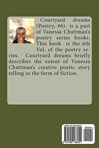 Poetry: Courtyard Dreams: Volume 6