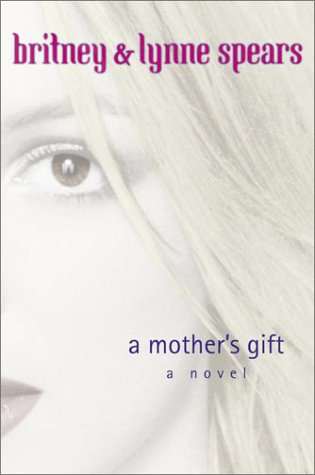 A Mother's Gift, Britney Spears, Lynne Spears