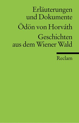 Geschichten aus dem Wiener Wald. Erläuterungen und Dokumente.  (Lernmaterialien)