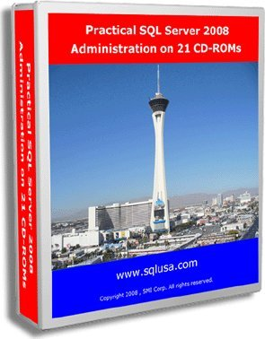 Practical SQL Server 2008 Administration on 21 CD-ROMs