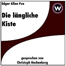 Die längliche Kiste Hörbuch von Edgar Allan Poe Gesprochen von: Christoph Hackenberg