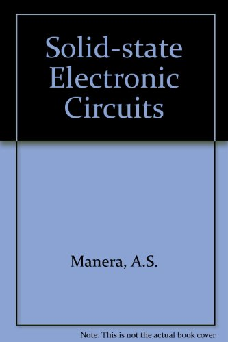 Solid State Electronic Circuits: For Engineering Technology