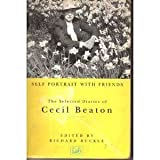 SELF-PORTRAIT WITH FRIENDS: THE SELECTED DIARIES OF CECIL BEATON (0712651160) by CECIL BEATON