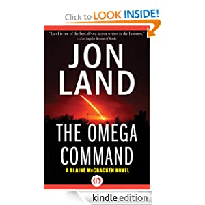 The Omega Command: A Blaine McCracken Novel Jon Land