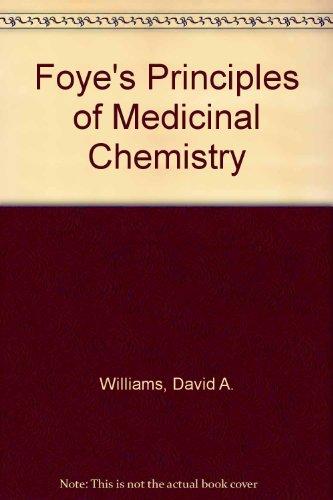Foye's Principles of Medicinal Chemistry (comes with Medicinal Chemistry Case Study CD-ROM)