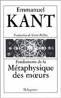 Fondements de la métaphysique des moeurs