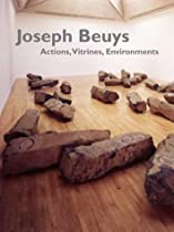 Joseph Beuys: Actions, Vitrines, Environments Ebook & PDF Free Download