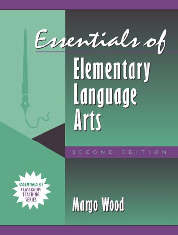Essentials of Elementary Language Arts, (Part of the Essentials of Classroom Teaching Series) (2nd Edition)