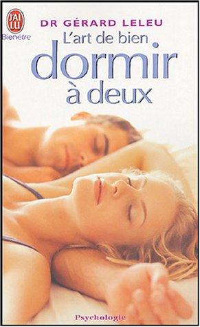 L'Art De Bien Dormir (French Edition)