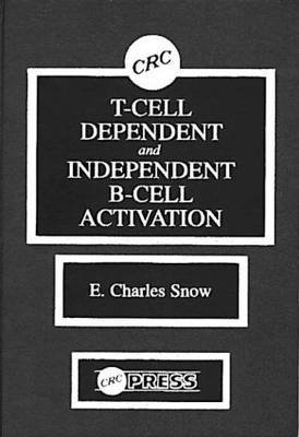 t-cell-dependent-and-independent-b-cell-activation-by-author-echarles-snow-published-on-january-1991