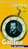 Galileo in 90 Minutes: (1564-1642) (Scientists in 90 Minutes Series) (0094771103) by Gribbin, John