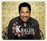 echange, troc Khaled - Ya-Rayi