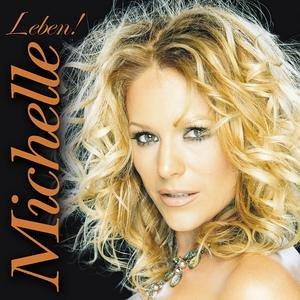 Michelle - Leben! - Zortam Music