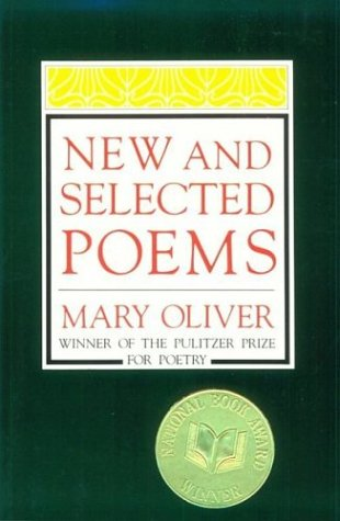 New and Selected Poems, Mary Oliver