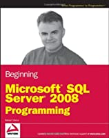 Beginning Microsoft SQL Server 2008 Programming Front Cover