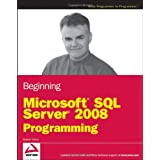 Beginning Microsoft SQL Server 2008 Programmingby Robert Vieira