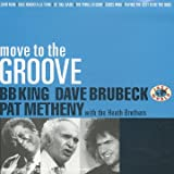 echange, troc Bb King & Dave Brubeck & Pat Metheny, B.B. King - Move To The Groove