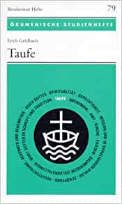 Amazon.com: Taufe (OKUMENISCHE STUDIENHEFTE) (9783525871676): Erich
