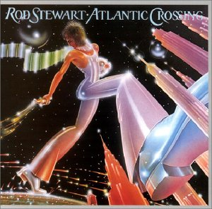 Rod Stewart - Atlantic Crossing (Remaster) - Zortam Music