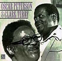 ♪Oscar Peterson & Clark Terry