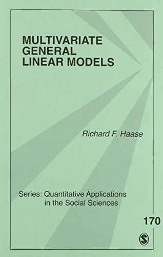 Multivariate General Linear Models (Quantitative Applications in the Social Sciences) PDF