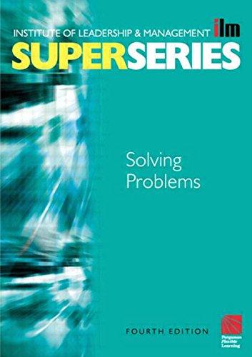 Solving Problems Super Series, Fourth Edition (ILM Super Series)