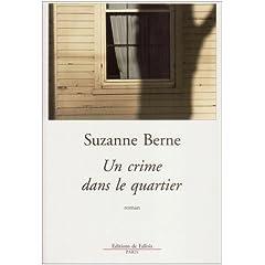 Un crime dans le quartier - Suzanne Berne