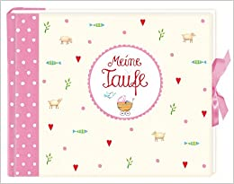 Eintragalbum Meine Taufe, rosa (German) Hardcover – August 1, 2012