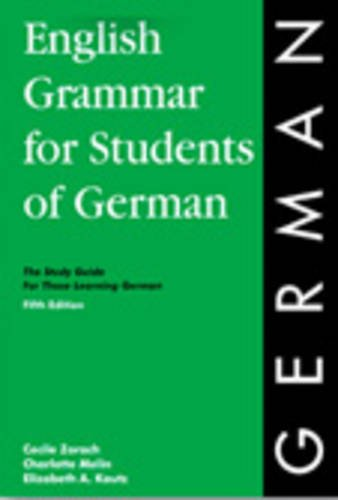 English Grammar for Students of German 6th Ed (O&H Study Guides)