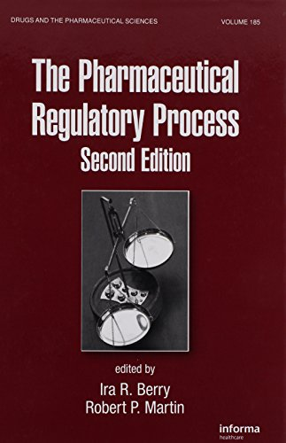 The Pharmaceutical Regulatory Process, Second Edition (Drugs and the Pharmaceutical Sciences) PDF