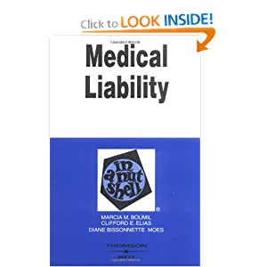 Medical Liability in a Nutshell (Nutshell Series) Marcia Boumil, Clifford E. Elias and Diane Bissonette Moes