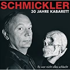  Es War Nicht Alles Schlecht von Schmickler Knstler