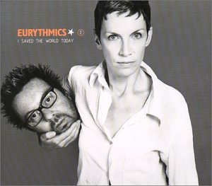 Eurythmics - I Saved the World Today, Pt. 2 - Zortam Music