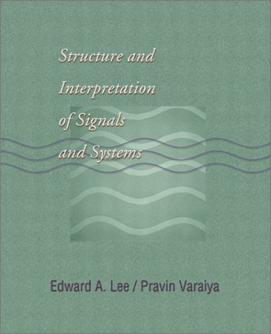 Structure and Interpretation of Signals and Systems