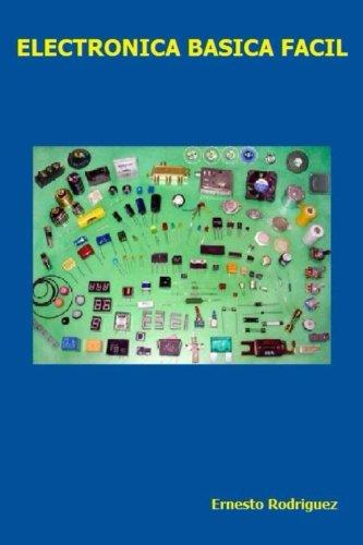 Electronica Basica Facil: Electronica Facil de Aprender