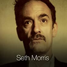 A Fistful of Mild Sauce Performance by Seth Morris Narrated by Seth Morris
