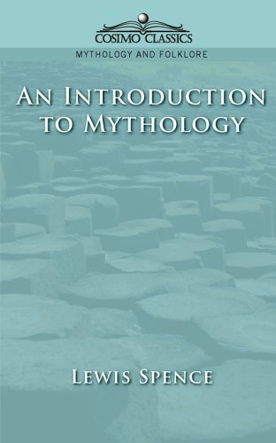 An Introduction to Mythology (Cosimo Classics Mythology and Folklore)