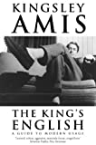 The King's English: A Guide to Modern Usage (0006387462) by Amis, Kingsley