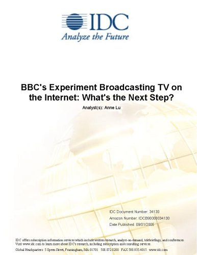 BBC's Experiment Broadcasting TV on the Internet: What's the Next Step?