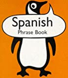 Spanish Phrase Book (Penguin Popular Reference) (0140622721) by Alvarez, M.V.