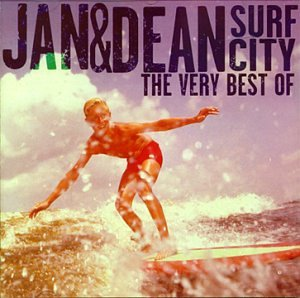 Jan & Dean - Surf City: The Best of Jan & Dean - Zortam Music