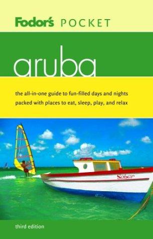 Fodor's Pocket Aruba, 3rd Editon (Pocket Guides)