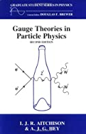 Gauge Theories in Particle Physics,    by I.