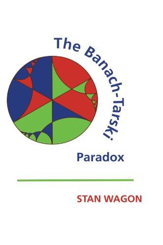 The Banach-Tarski Paradox Paperback (Encyclopedia of Mathematics and its Applications)